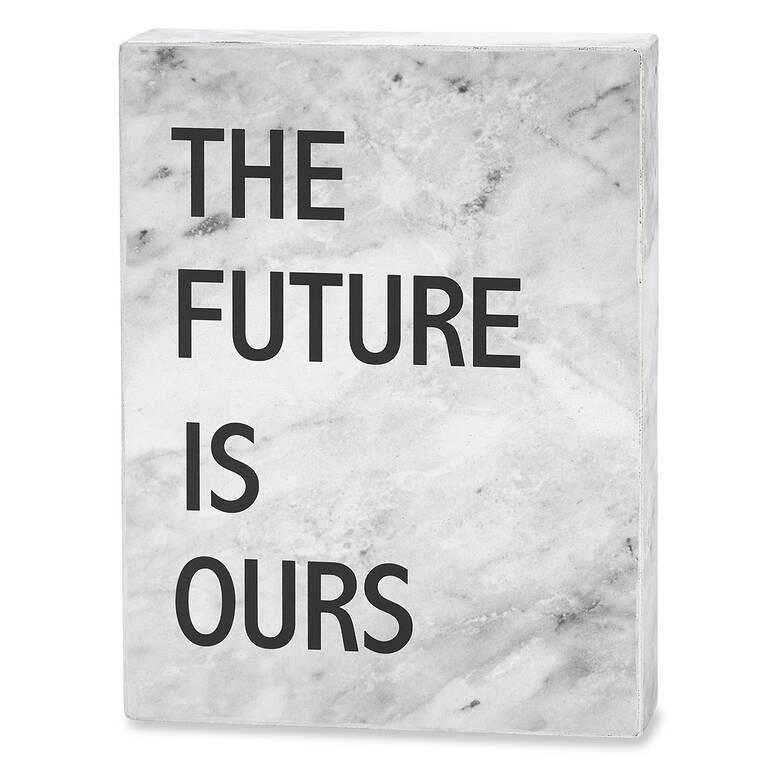 Bloc écriteau Future Is Ours